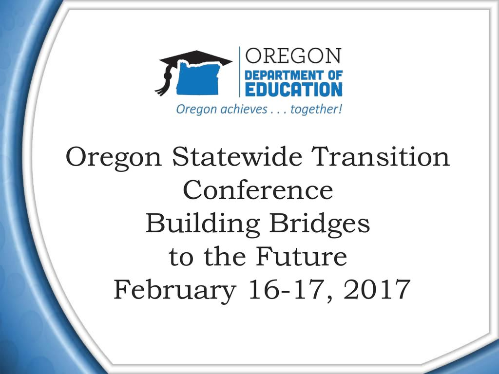 Statewide Transition Conference For >> Building Bridges Welcome Conference Organized By Ppt Download