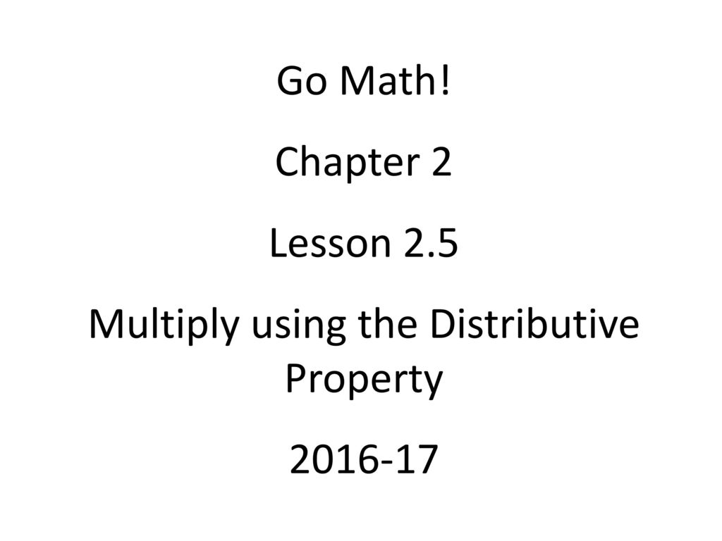multiply using the distributive property ppt download