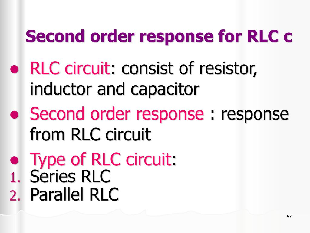 First Order And Second Response Of Rl Rc Circuit Ppt Dc Help Solving A 2ndorder Rlc Electrical Engineering 57