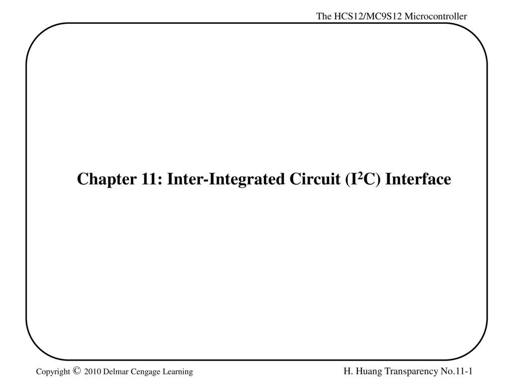 chapter 11 inter integrated circuit i2c interface ppt download
