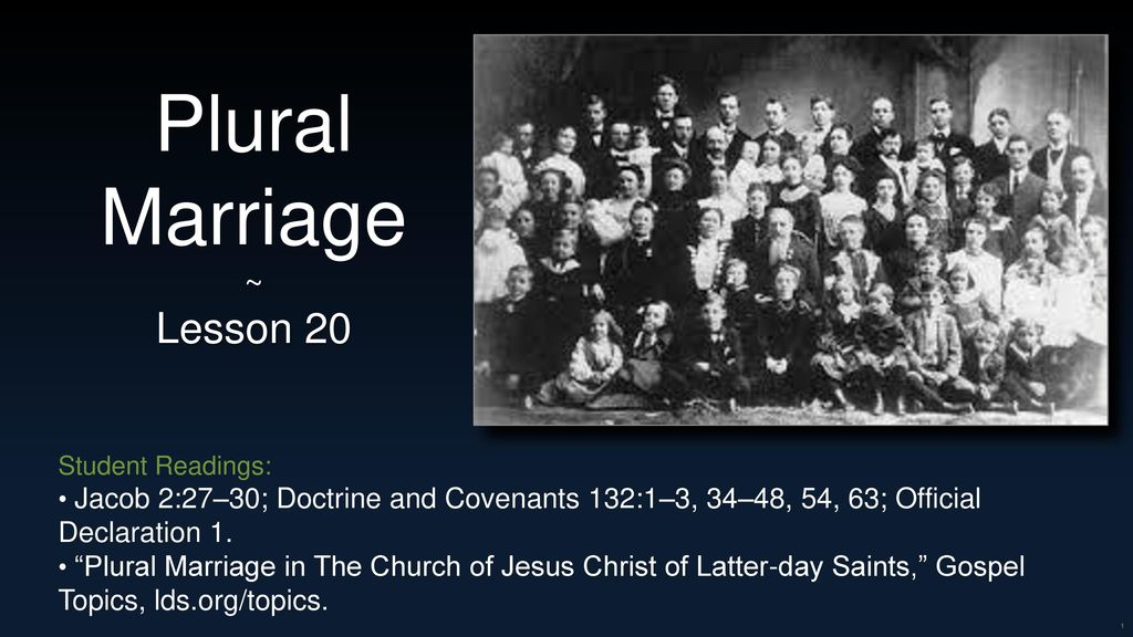 Plural Marriage Lesson 20 ~ Declaration 1  Topics, lds org
