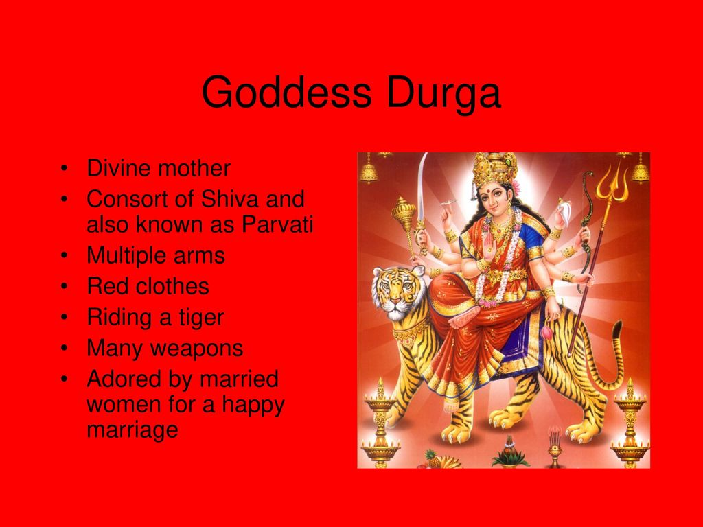 Goddess Durga Divine mother Consort of Shiva and also known as Parvati