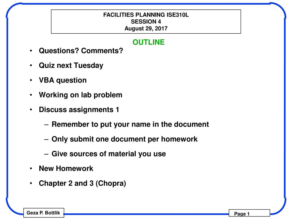 OUTLINE Questions? Comments? Quiz next Tuesday VBA question