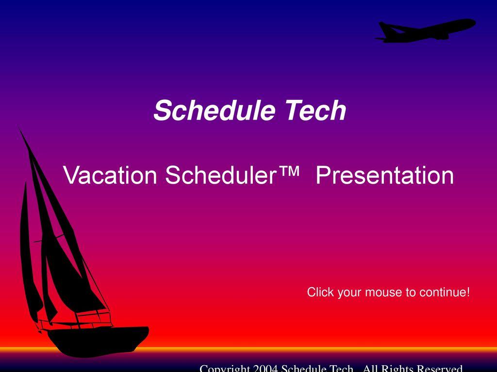 vacation scheduler presentation ppt download