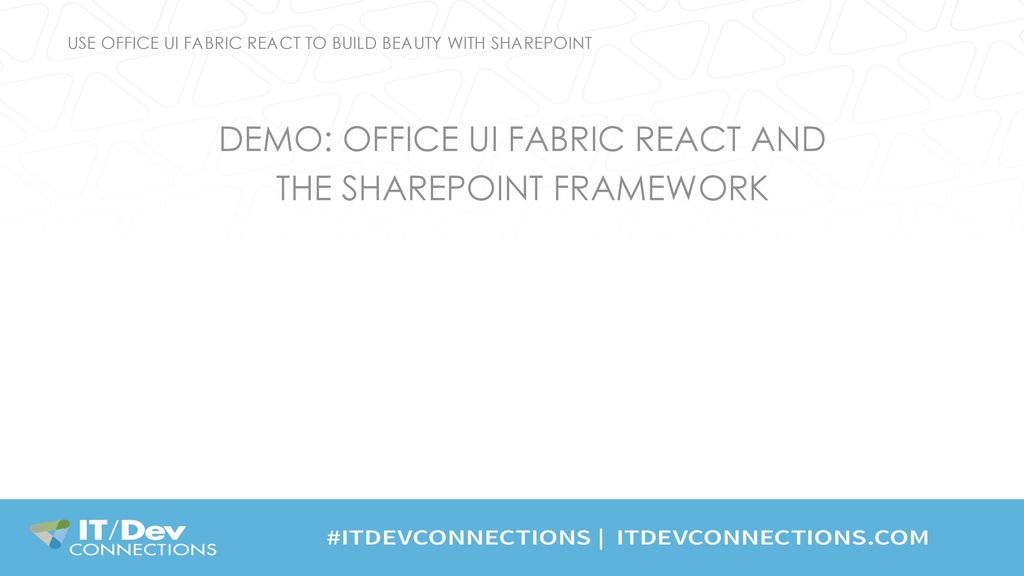 Use Office UI Fabric React to Build Beauty with SharePoint