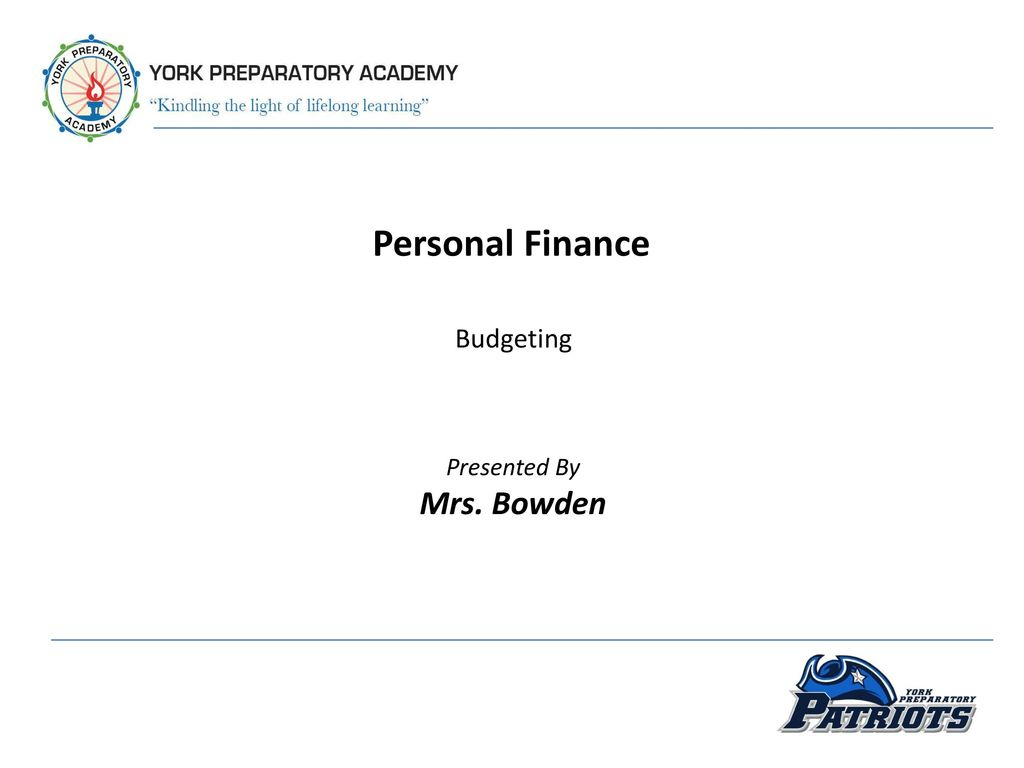 personal finance budgeting presented by mrs bowden ppt download
