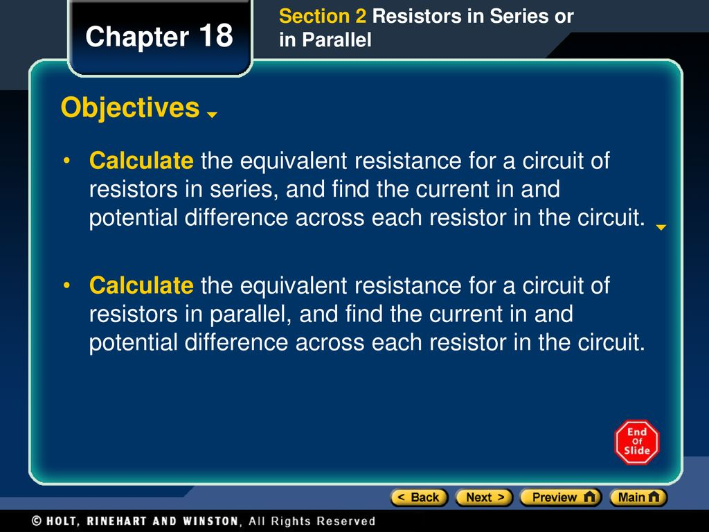 Chapter 18 Objectives Interpret And Construct Circuit Diagrams How Do I Find The Equivalent Resistance In This Electrical 8 Section 2 Resistors Series Or Parallel Calculate