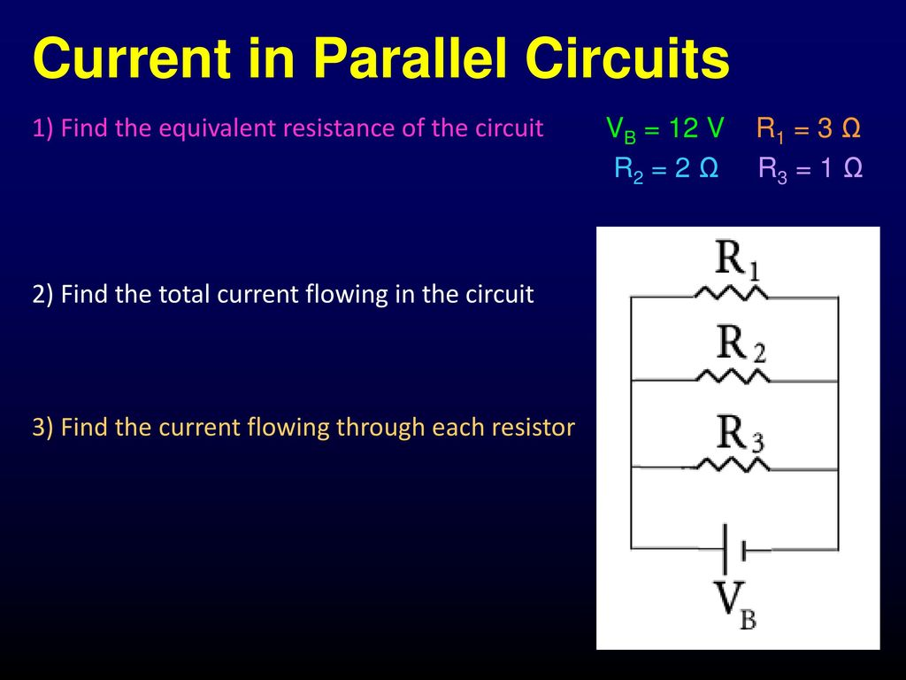 Circuits Series Parallel Ppt Download Find Equivalent Resistance In This Circuit Current