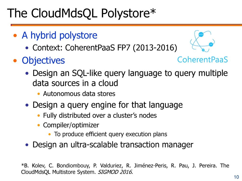 The CloudMdsQL Polystore*