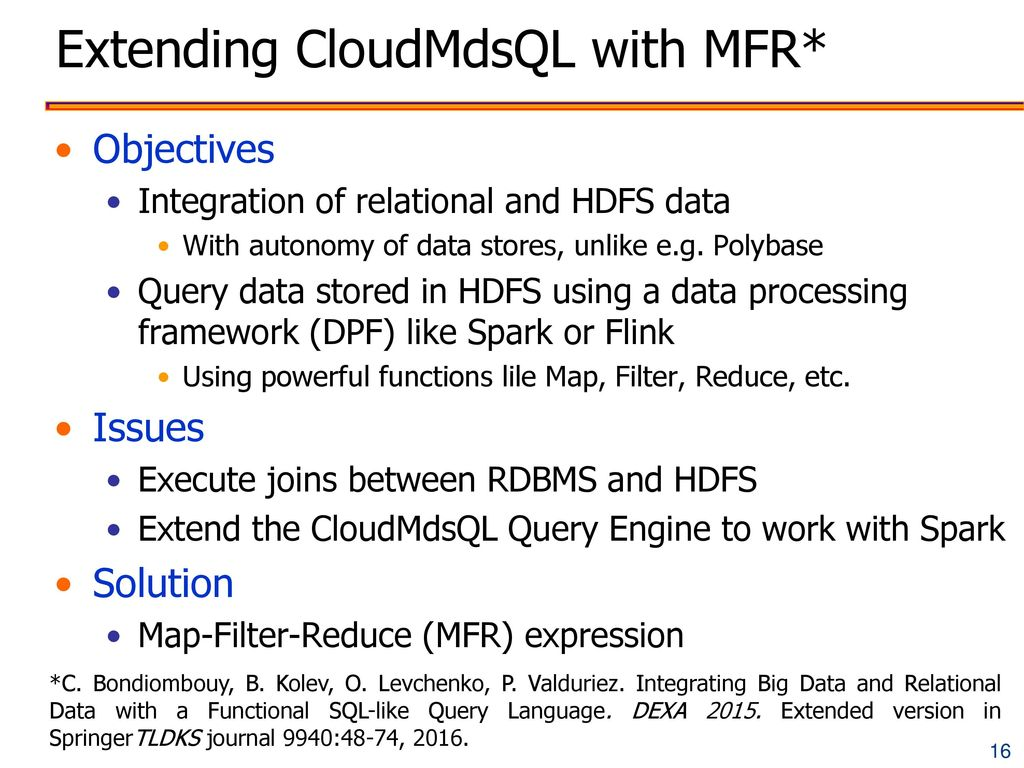 Extending CloudMdsQL with MFR*