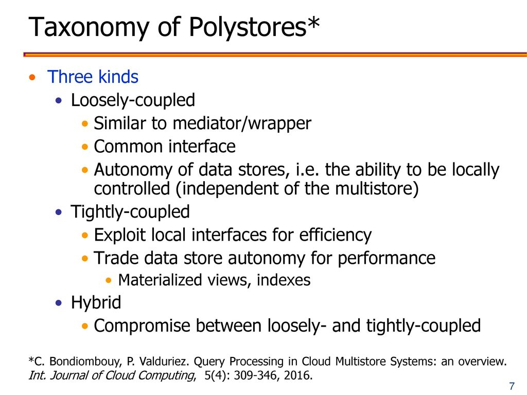 Taxonomy of Polystores*