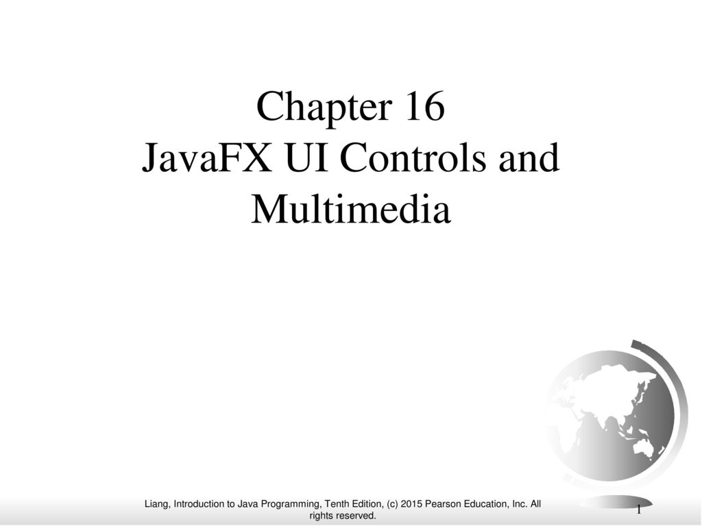 Chapter 16 JavaFX UI Controls and Multimedia - ppt download