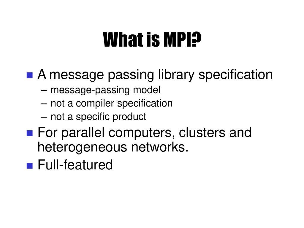 Lecture 2: Part II Message Passing Programming: MPI - ppt