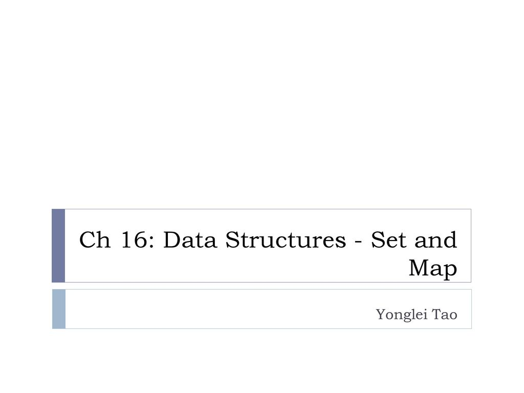Ch 16: Data Structures - Set and Map - ppt download Map Data Structure on program structure, primitive type, abstract structure, procedural programming, map program, protein structure, map java, software structure, map operating system, boolean data type, map design, power structure, plot structure, home structure, array data type, abstract data type, navigation structure, map testing, satellite structure, map statistics,