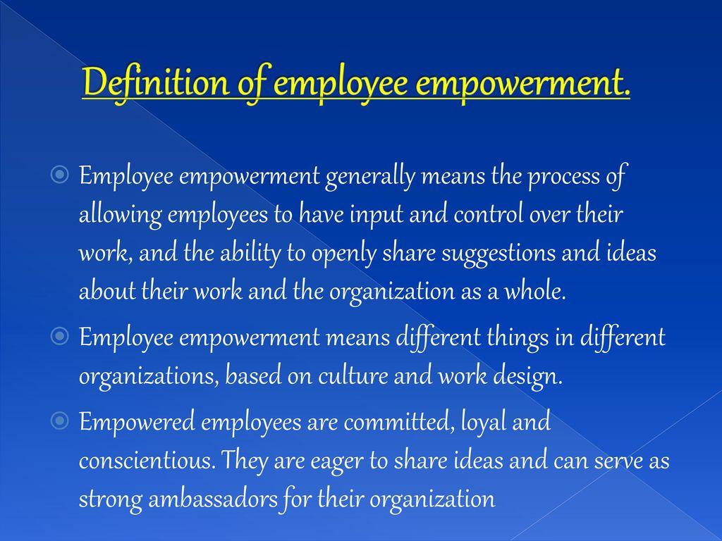 presentation on employee empowerment by–soniya pradhan - ppt download