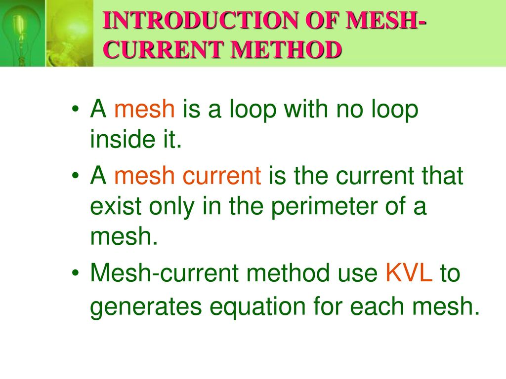 Circuit Analysis Methods Ppt Download Electrical Solving Technique Loop Mesh Current Method Introduction Of