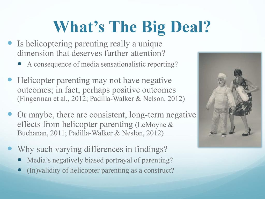 Helicopter Parenting May Negatively >> Department Of Psychology Ppt Download