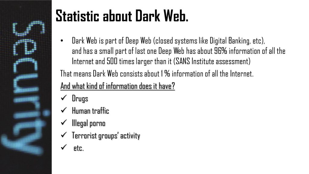 Dark Web – the modern threat for the Internet Security - ppt