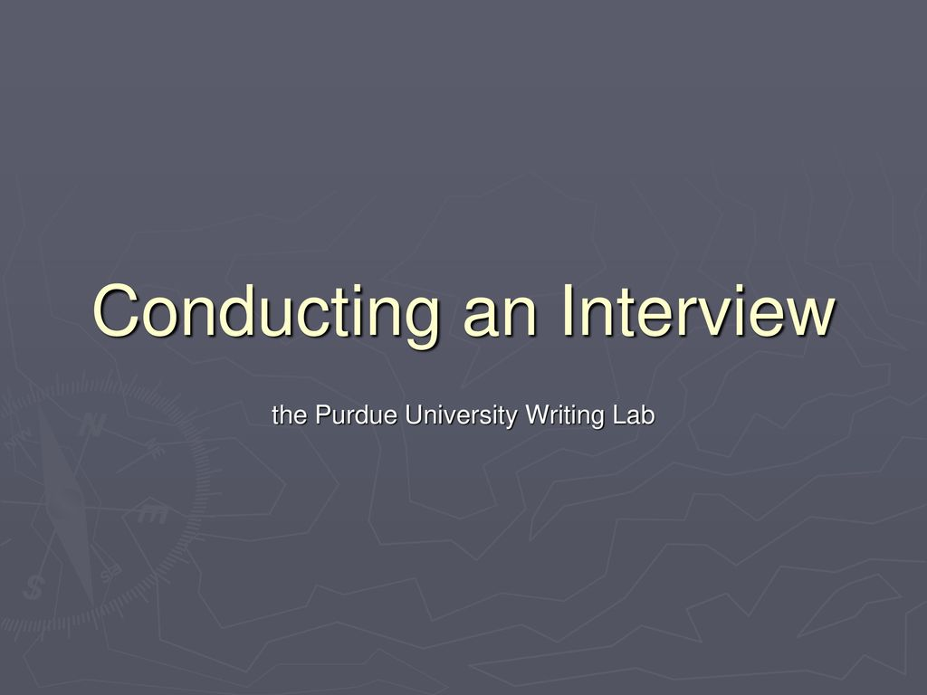 Conducting an Interview - ppt download