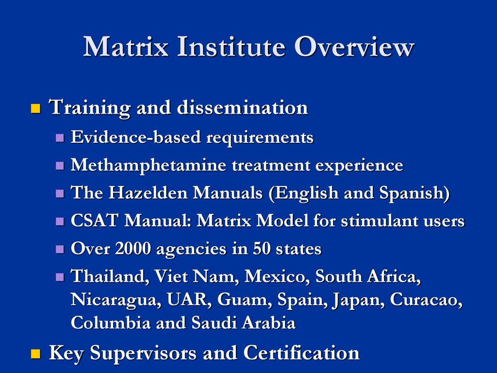 Matrix Treatment Model Ppt Download