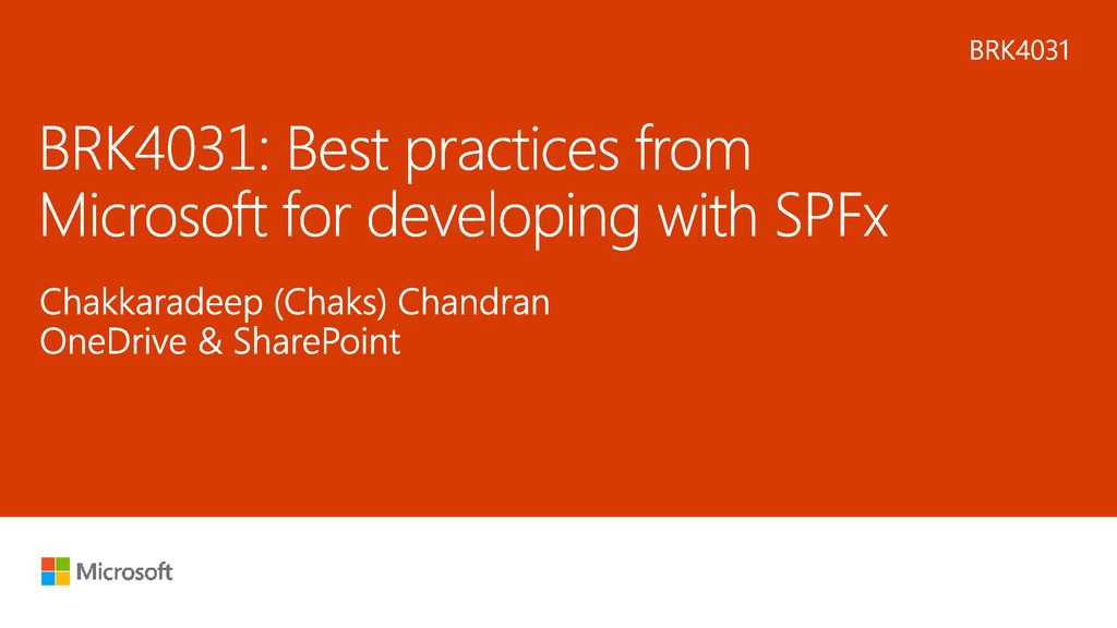 BRK4031: Best practices from Microsoft for developing with
