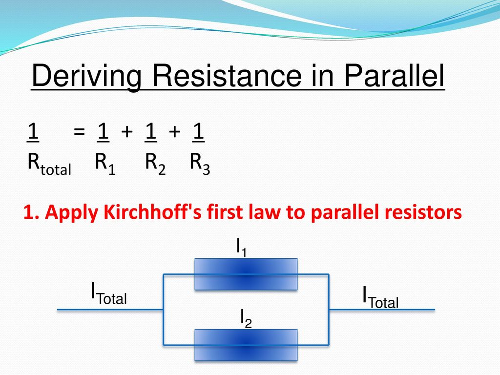Resistors In Series And Parallel Ppt Download Deriving Resistance
