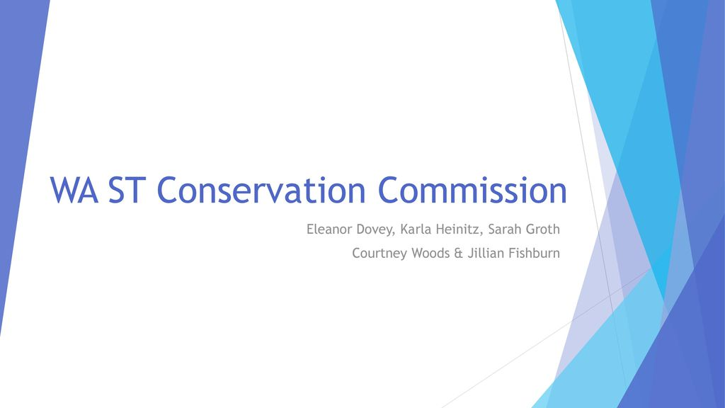 WA ST Conservation Commission Ppt Download