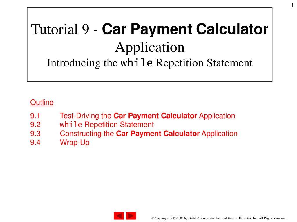 Car Payment Calculator >> Tutorial 9 Car Payment Calculator Application Introducing