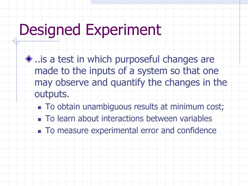 DESIGN OF EXPERIMENTS  - ppt download