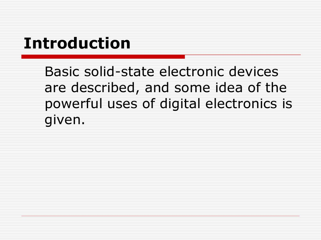 Active Components Integrated Circuits Ppt Download Uses Of 2 Introduction Basic Solid State Electronic Devices Are Described And Some Idea The Powerful Digital Electronics Is Given