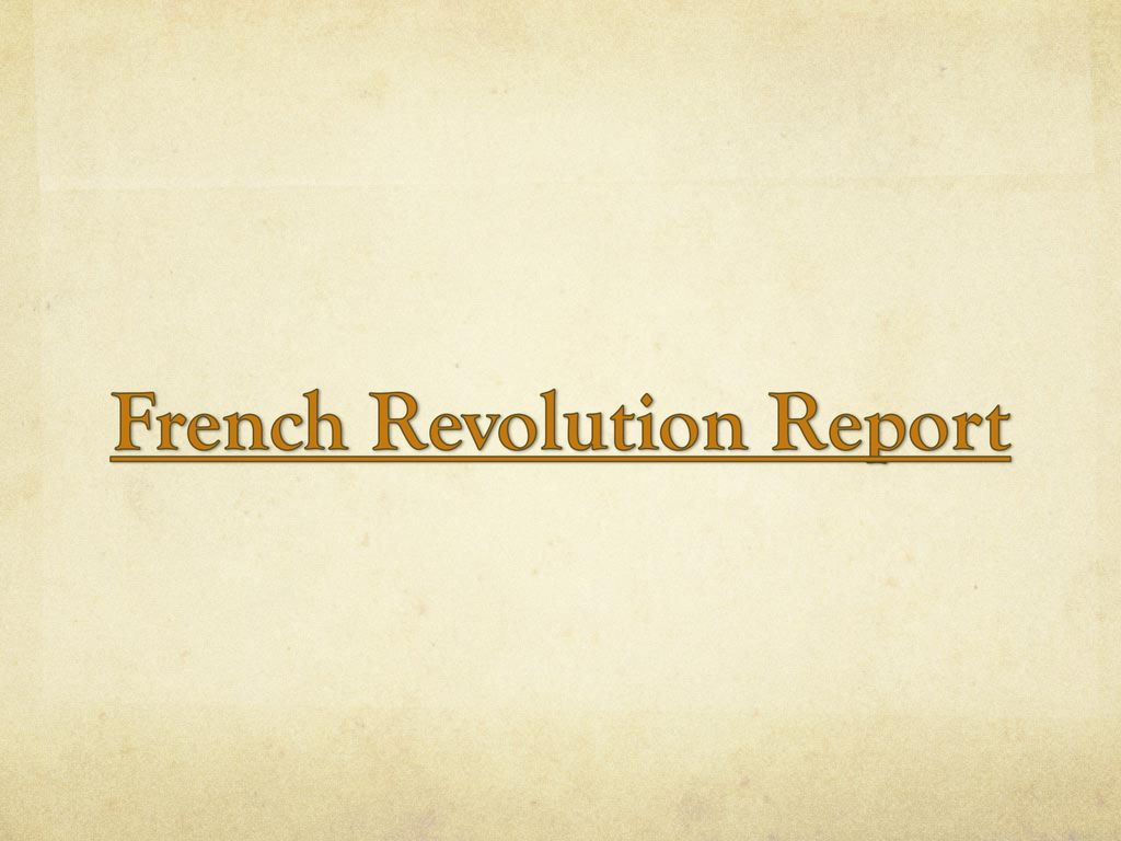 report on french revolution