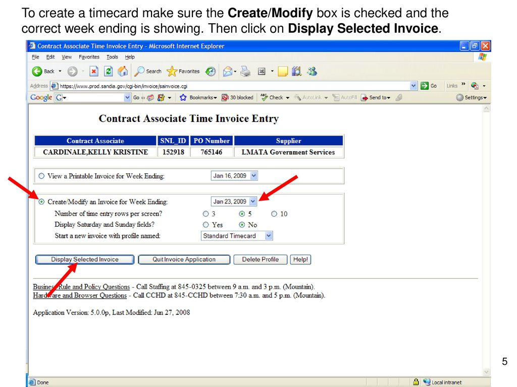 To create a timecard make sure the Create/Modify box is checked and the  correct