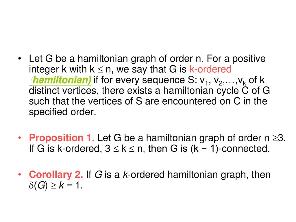 A study of k-ordered hamiltonian graphs - ppt download