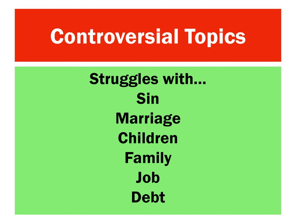 controversial family topics