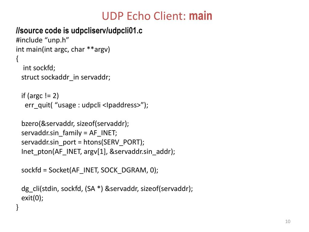 UDP Echo Client: main //source code is udpcliserv/udpcli01.c