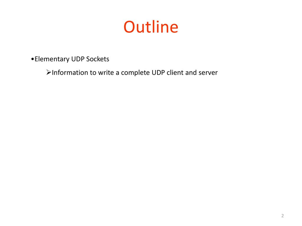 Outline Elementary UDP Sockets