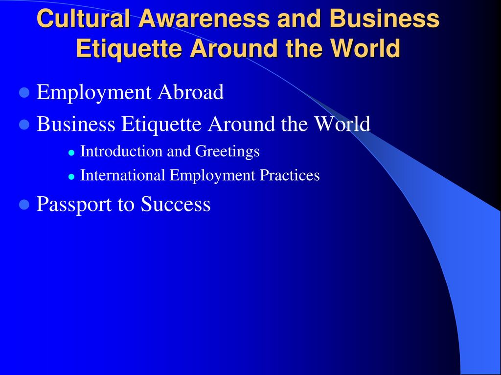 Cultural Awareness And Business Etiquette Around The World Ppt