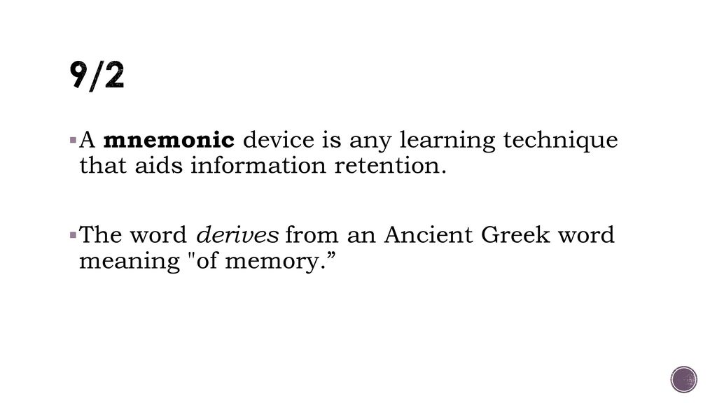9 2 A Mnemonic Device Is Any Learning Technique That Aids