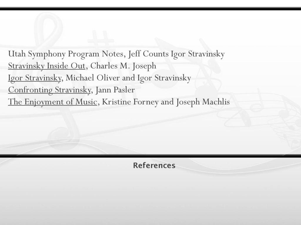 Presentation by laralynn stock ppt download utah symphony program notes jeff counts igor stravinsky m4hsunfo