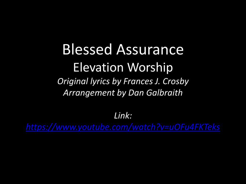 Blessed Assurance Elevation Worship Original lyrics by