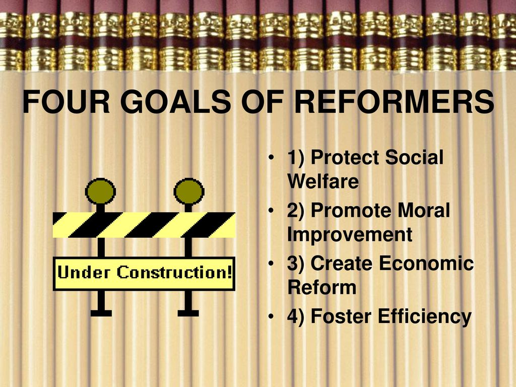 progressive era goals
