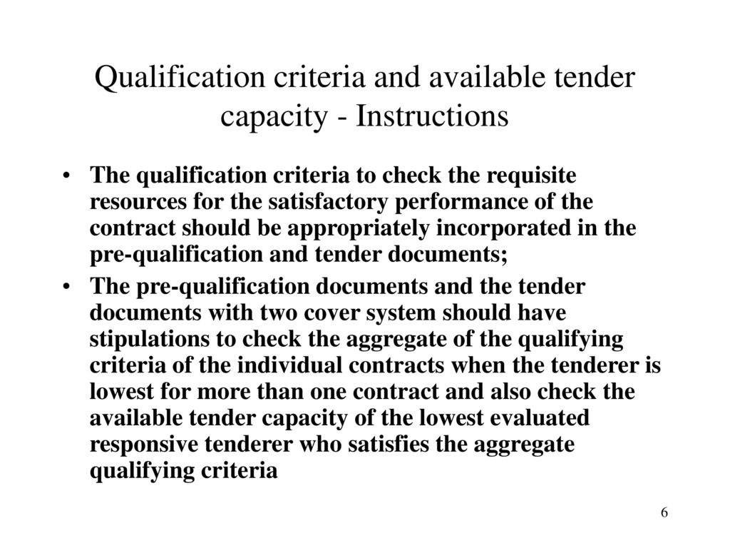 Qualification Criteria and Available Tender Capacity - ppt