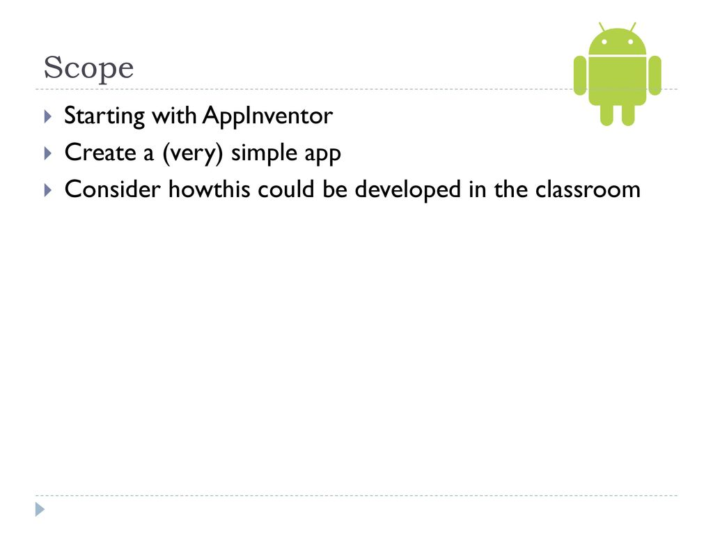 Starting AppInventor in the Classroom - ppt download