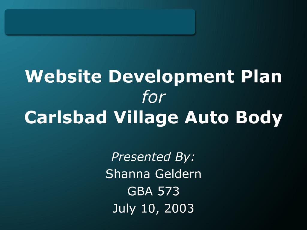 Village Auto Body >> Website Development Plan For Carlsbad Village Auto Body
