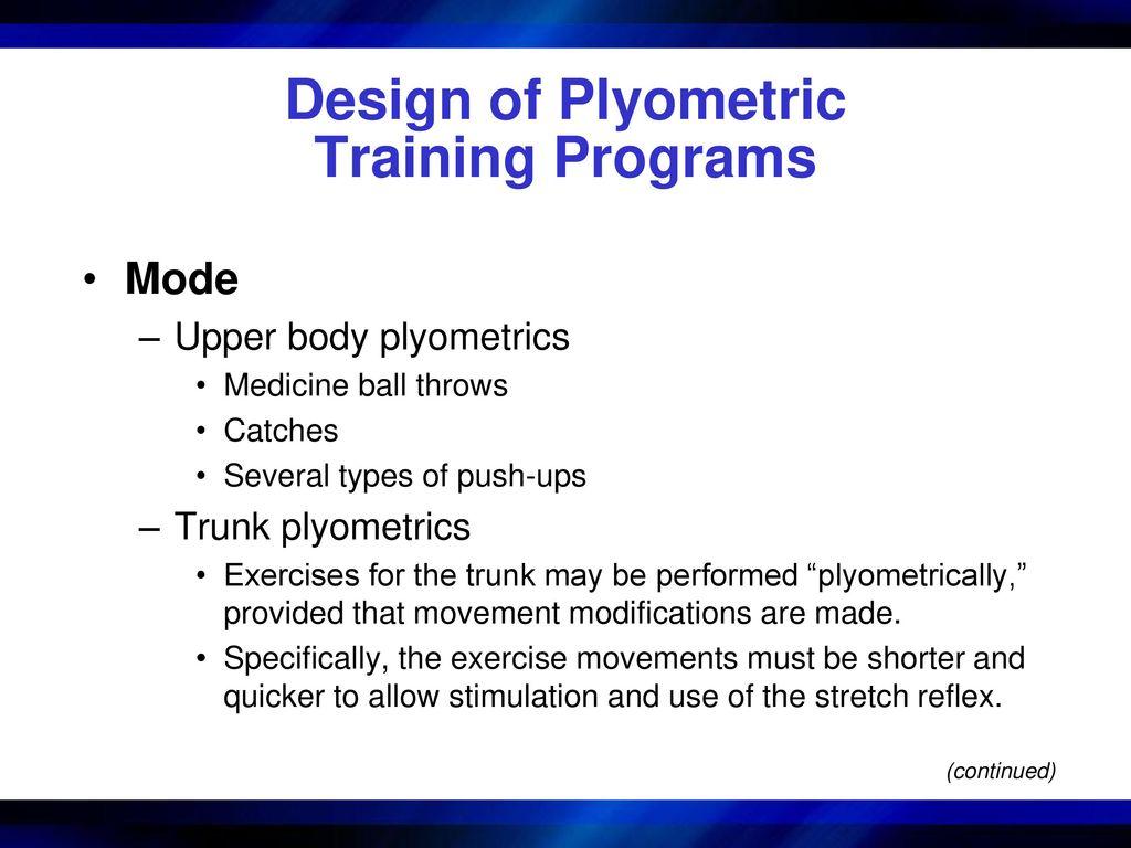 Program Design and Technique for Plyometric Training - ppt