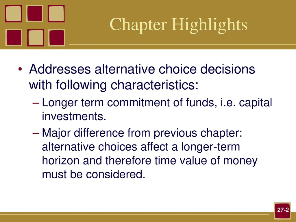 characteristics of capital investment decisions