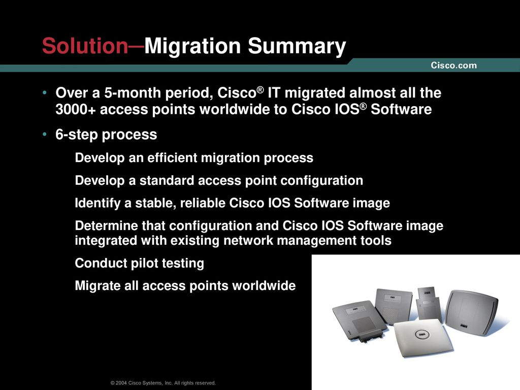 Case Study: Cisco Global Wireless LAN Software Migration