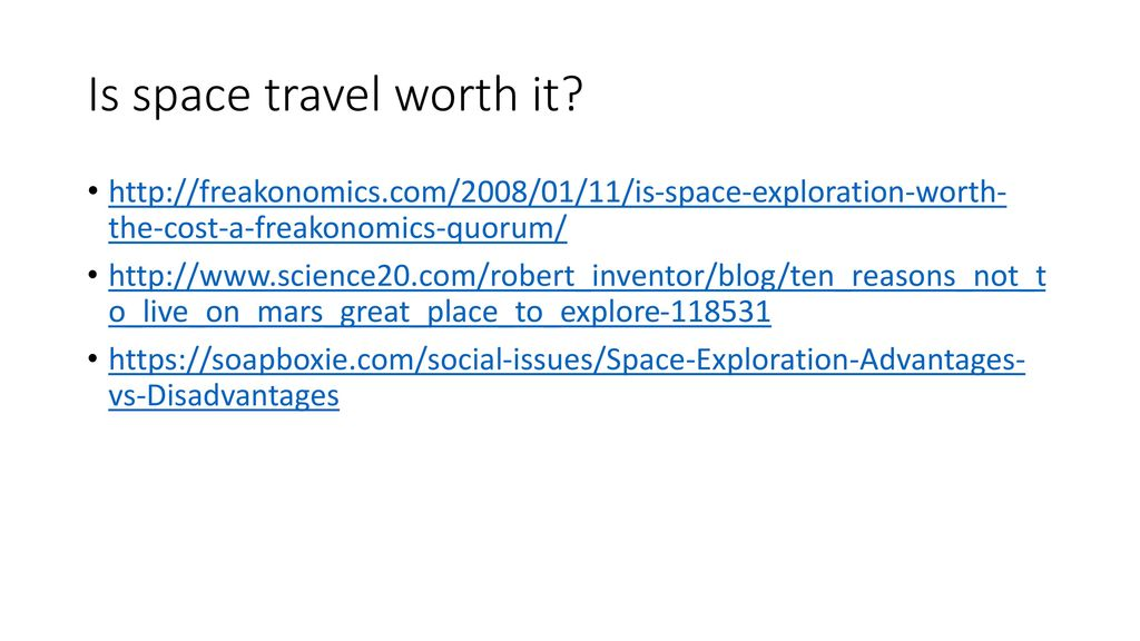 space exploration is not worth the cost