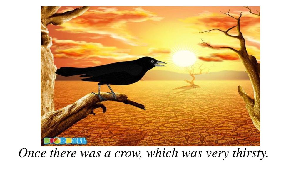 The Thirsty Crow - Moral Short Story with Pictures - ppt