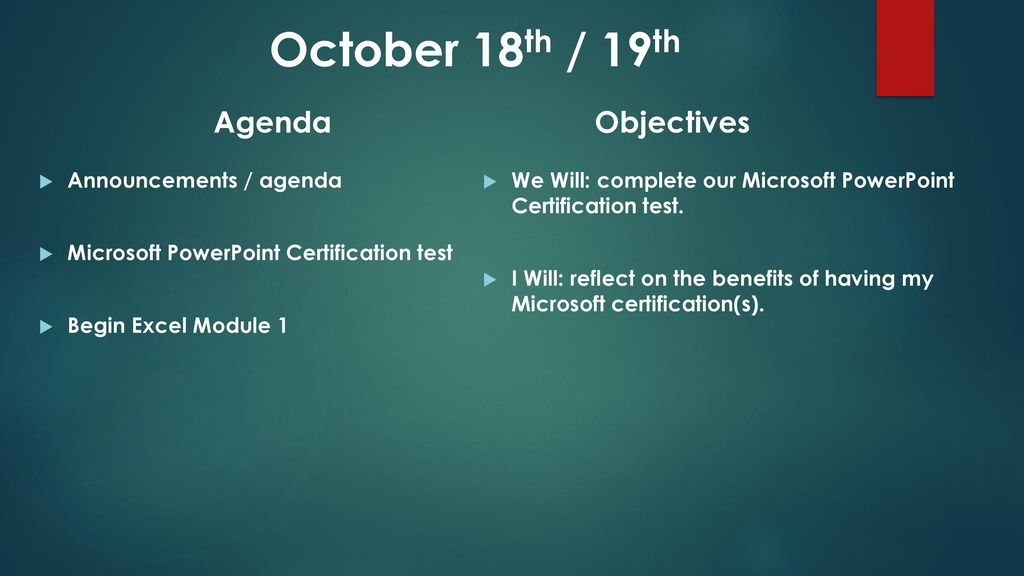 October 16th / 17th Agenda Objectives Typing Announcements / agenda